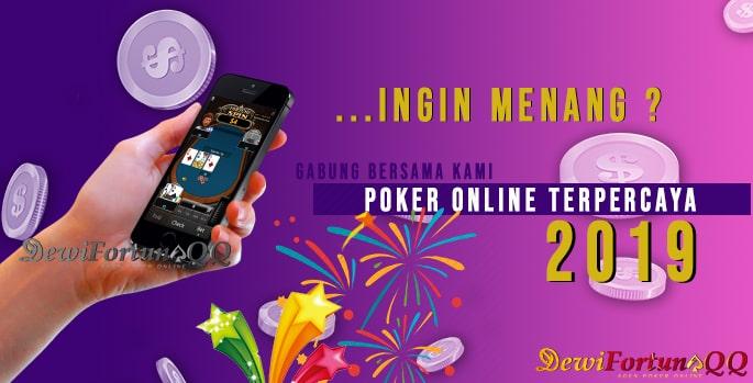 Panduan Menang Bermain Poker Online Terpercaya 2019
